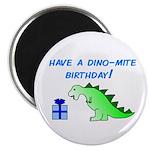 DINO-MITE BIRTHDAY! Magnet