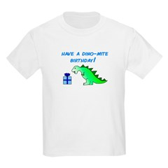 DINO-MITE BIRTHDAY! T-Shirt