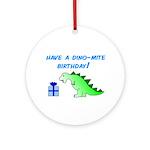 DINO-MITE BIRTHDAY! Ornament (Round)
