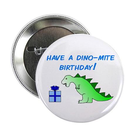 """DINO-MITE BIRTHDAY! 2.25"""" Button (10 pack)"""