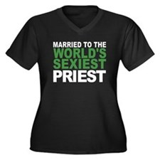 Married To The Worlds Sexiest Priest Plus Size T-S