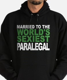 Married To The Worlds Sexiest Paralegal Hoodie