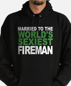 Married To The Worlds Sexiest Fireman Hoodie