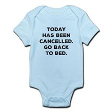 Today Has Been Cancelled Infant Bodysuit