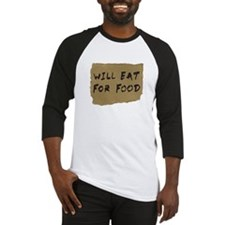 Will Eat For Food Cardboard Sign Baseball Jersey