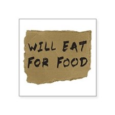 Will Eat For Food Cardboard Sign Sticker