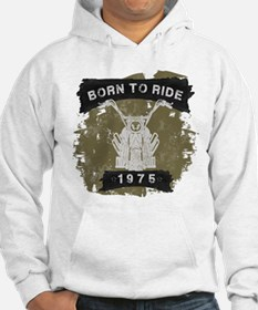 Birthday 1975 Born To Ride Hoodie