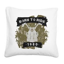 Birthday 1980 Born To Ride Square Canvas Pillow