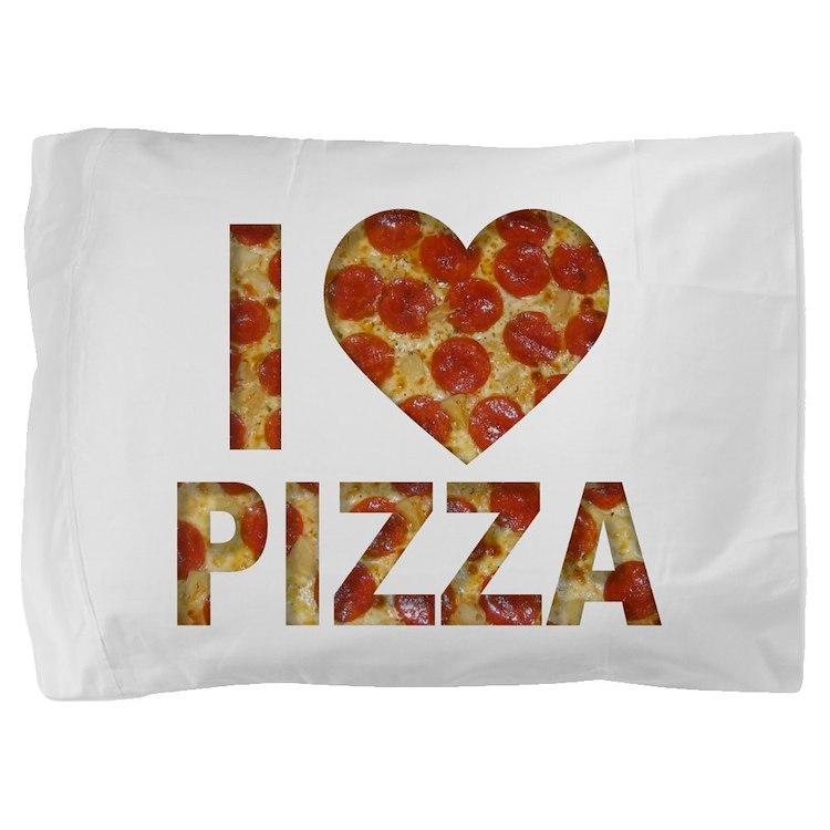 I LOVE PIZZA Pillow Sham