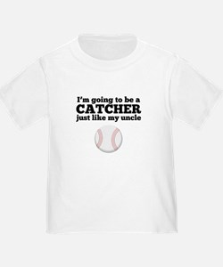 Catcher Like My Uncle T-Shirt