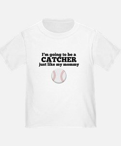 Catcher Like My Mommy T-Shirt