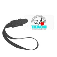 Pre-k teacher Luggage Tag