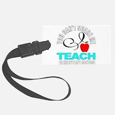 School teacher Luggage Tag