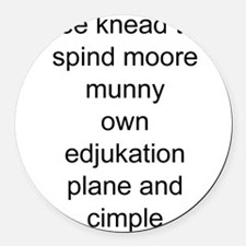 funny education Round Car Magnet