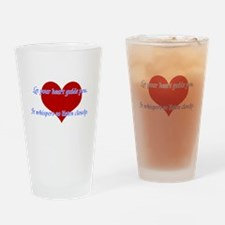 Heart Guide you Drinking Glass
