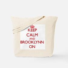 Keep Calm and Brooklynn ON Tote Bag