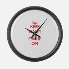 Keep Calm and Callie ON Large Wall Clock