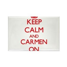 Keep Calm and Carmen ON Magnets
