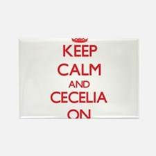 Keep Calm and Cecelia ON Magnets
