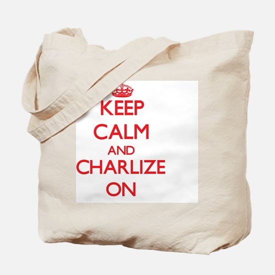 Keep Calm and Charlize ON Tote Bag
