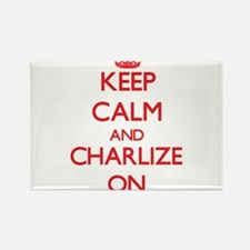 Keep Calm and Charlize ON Magnets