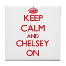 Keep Calm and Chelsey ON Tile Coaster