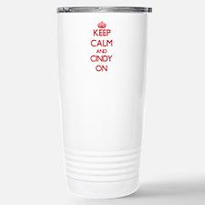 Keep Calm and Cindy ON Travel Mug