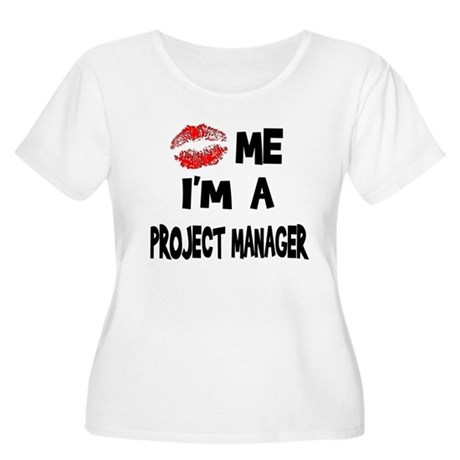 Kiss Me I'm A Project Manager Women's Plus Size Sc