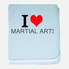 I Love Martial Arts baby blanket