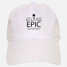 70th Birthday 70 Years Old Cap