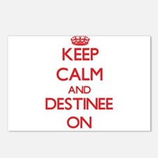 Keep Calm and Destinee ON Postcards (Package of 8)