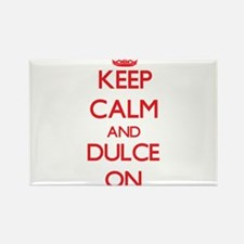 Keep Calm and Dulce ON Magnets