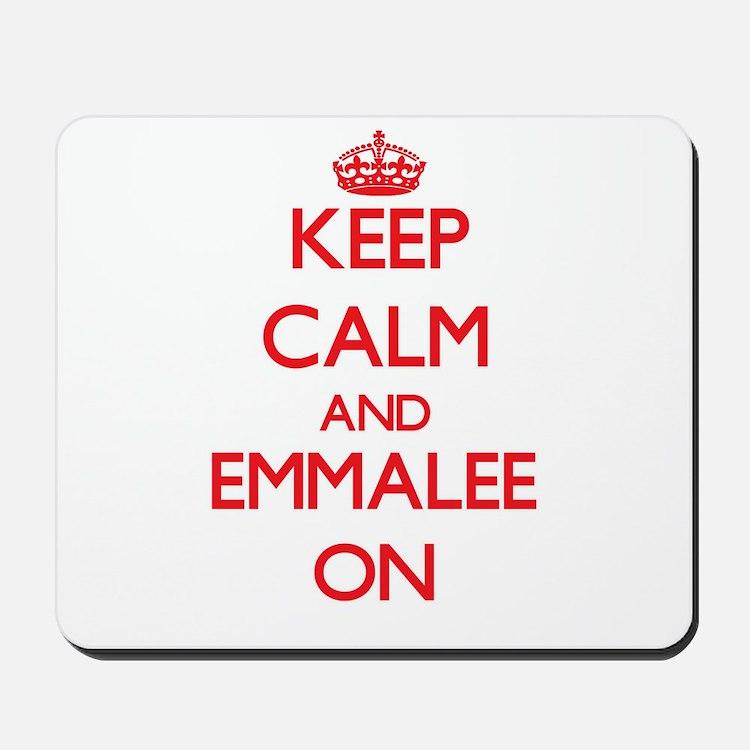 Keep Calm and Emmalee ON Mousepad