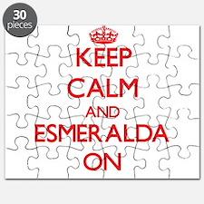 Keep Calm and Esmeralda ON Puzzle