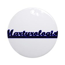 Martyrologist Classic Job Design Ornament (Round)