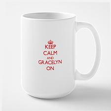 Keep Calm and Gracelyn ON Mugs