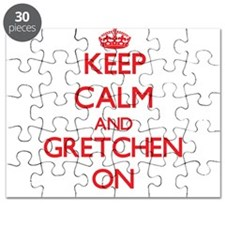 Keep Calm and Gretchen ON Puzzle