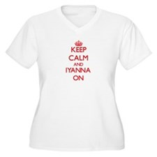 Keep Calm and Iyanna ON Plus Size T-Shirt