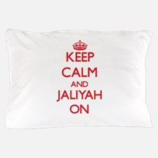 Keep Calm and Jaliyah ON Pillow Case