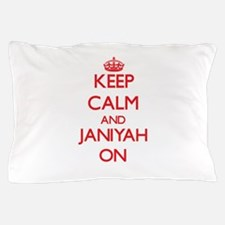 Keep Calm and Janiyah ON Pillow Case