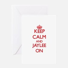 Keep Calm and Jaylee ON Greeting Cards