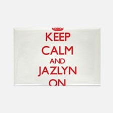 Keep Calm and Jazlyn ON Magnets
