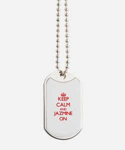 Keep Calm and Jazmine ON Dog Tags