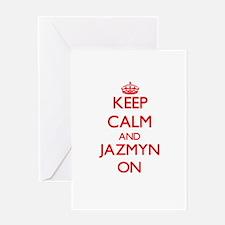 Keep Calm and Jazmyn ON Greeting Cards