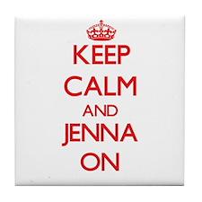 Keep Calm and Jenna ON Tile Coaster