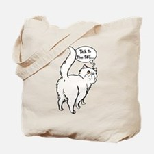 White Persian Tail Talk Tote Bag