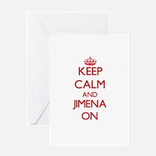 Keep Calm and Jimena ON Greeting Cards