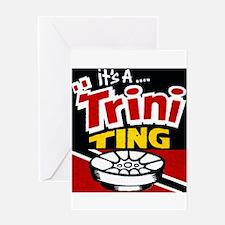TRINI THING Greeting Cards