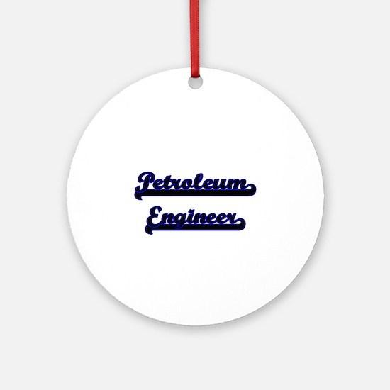 Petroleum Engineer Classic Job De Ornament (Round)