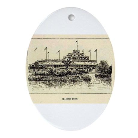 1874 ~ Spanish Fort Oval Ornament